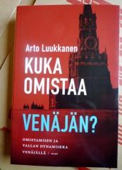 Arto Luukkanen: Kuka omistaa Venäjän?