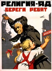 """Sovjetisk propagandaaffisch: """"Religion är gift! Skydda barnen!"""""""